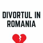 Divortul In Romania